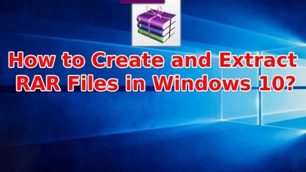 Extract RAR Files in Windows 10