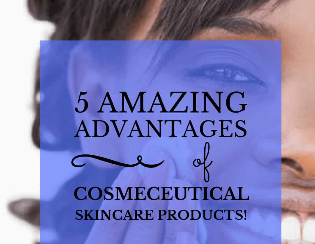 Amazing Advantages Of Using Cosmetic Products