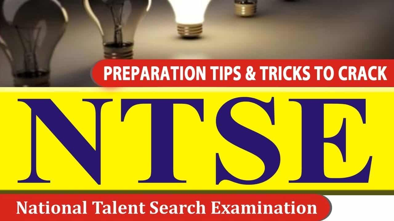 Best Tips And Tricks For NTSE Examination