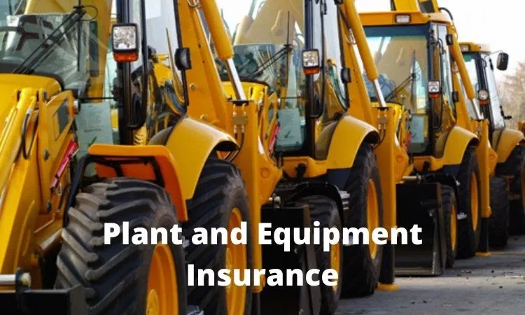 Plant and Equipment Insurance