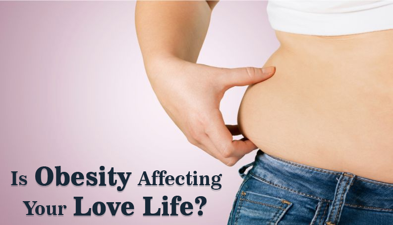Is Obesity Affecting Your Love Life