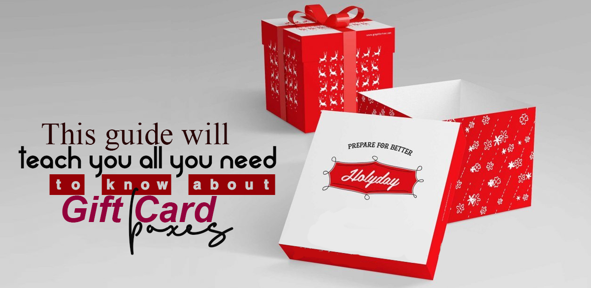 This Guide will teach you all you need to know about Gift Card Boxes