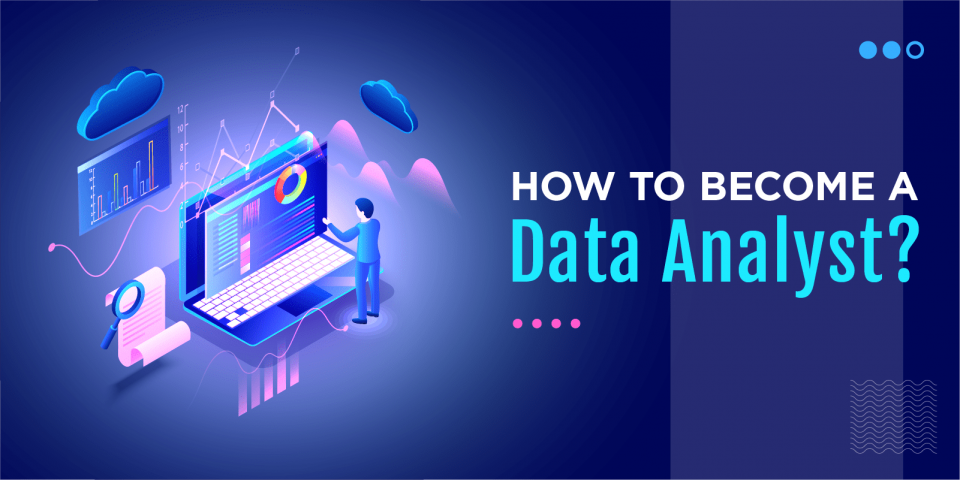 Guidelines for starting a career in data analytics