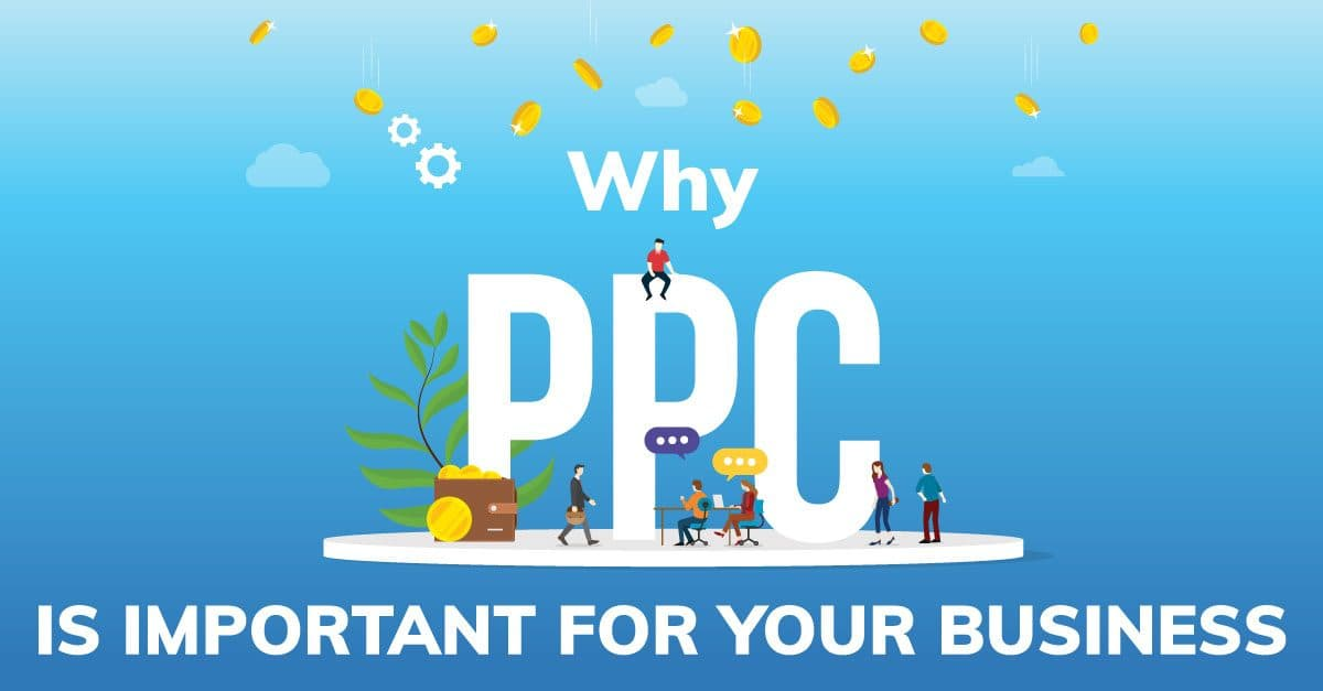 Pay Per Click services is important for business