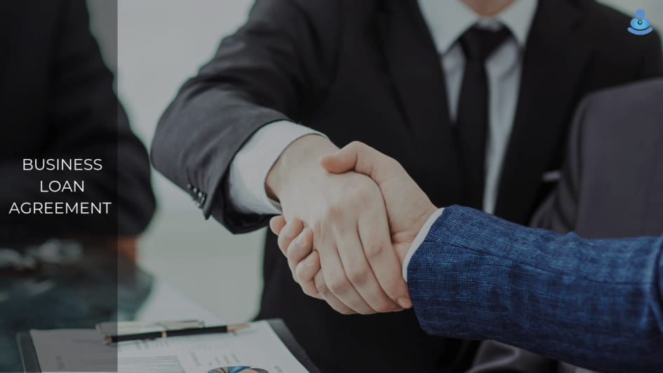 Things You Must Know About a Business Loan Agreement