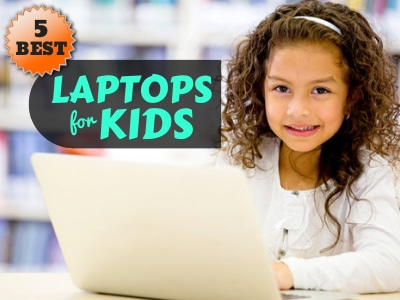 best laptops you can buy for your kids