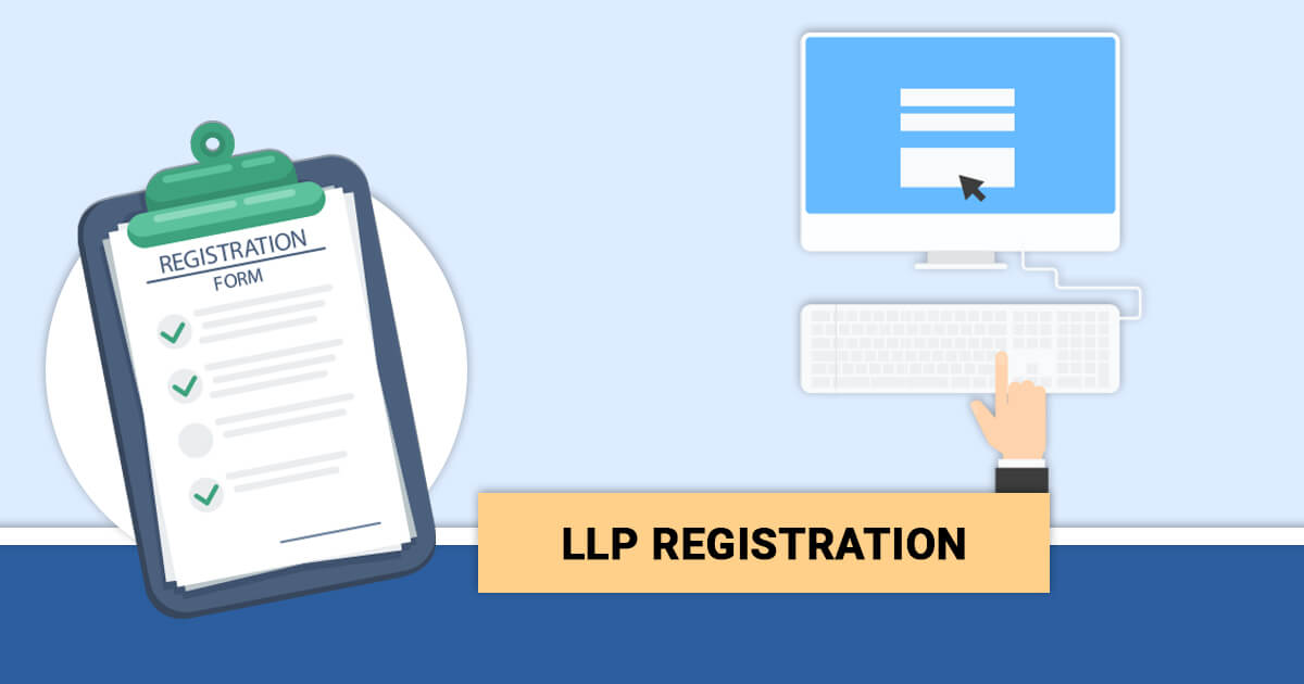 Comprehensive Process of Registering the LLP Companies