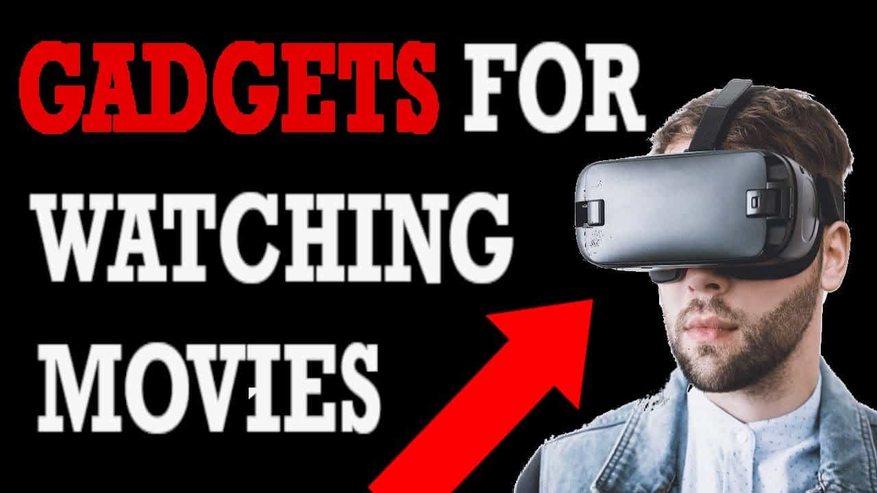 Fun Gadgets to Use When Watching Movies at Home