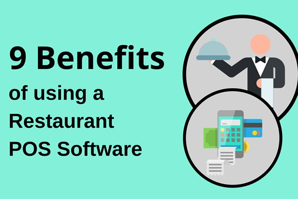 Benefits Of Using Restaurant POS System