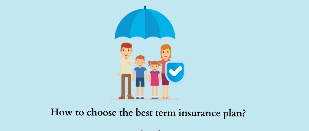 Choose The Term Life Insurance Plan