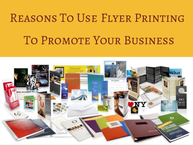 Reasons Professional Flyer printing Is Important To Promote Your Business