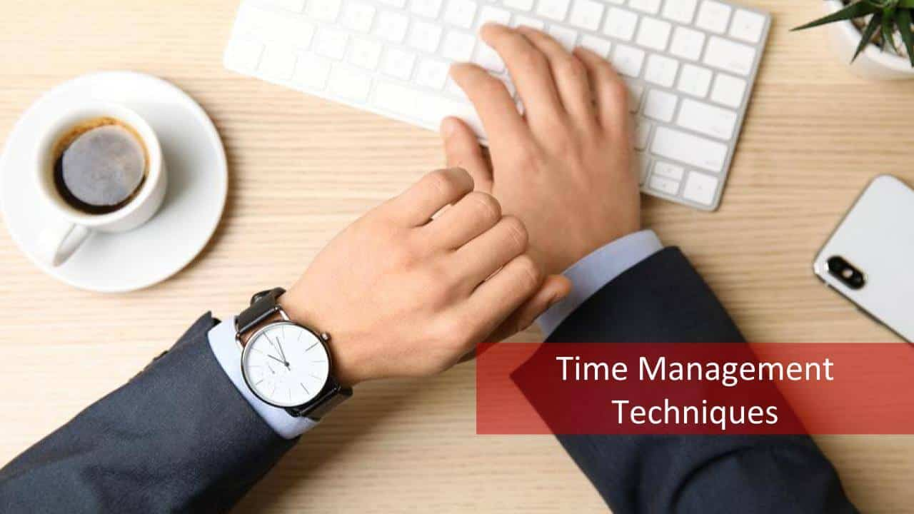 Time Management Planning Techniques