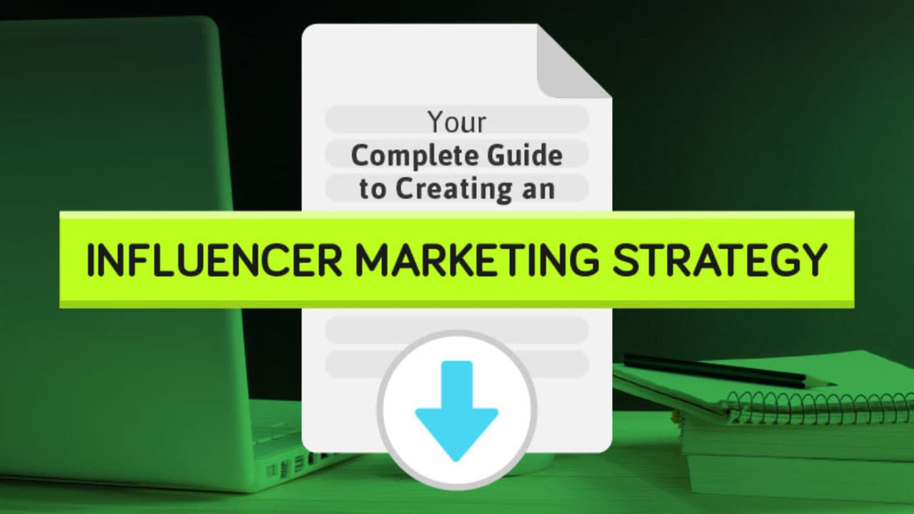 The Secret to Crafting a Persuasive Influencer Marketing Strategy